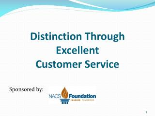 Distinction Through Excellent Customer Service