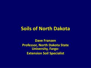 Soils of North Dakota