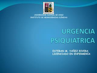 URGENCIA PSIQUIATRICA