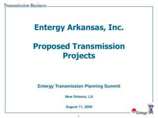 Entergy Arkansas, Inc. Proposed Transmission Projects