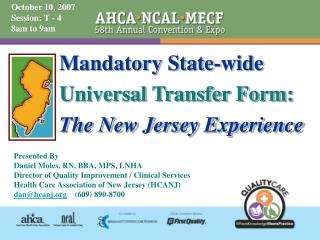 Mandatory State-wide Universal Transfer Form: The New Jersey Experience