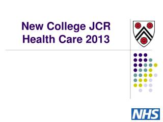 New College JCR Health Care 2013