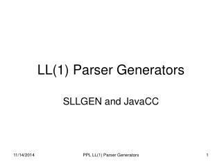 LL(1) Parser Generators