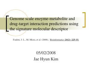 05/02/2008 Jae Hyun Kim