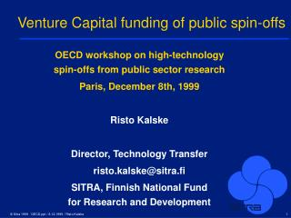 Venture Capital funding of public spin-offs