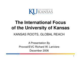 The International Focus of the University of Kansas