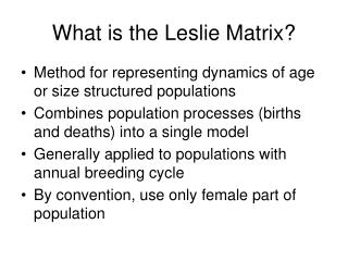 What is the Leslie Matrix?