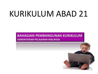 KURIKULUM ABAD 21