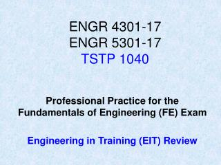 ENGR 4301-17 ENGR 5301-17 TSTP 1040