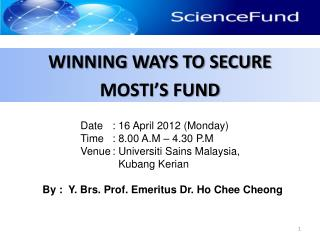 WINNING WAYS TO SECURE  MOSTI'S FUND