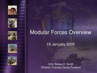 Modular Forces Overview 19 January 2005