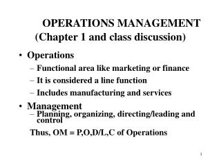 OPERATIONS MANAGEMENT (Chapter 1 and class discussion)