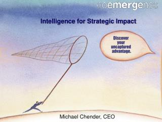 Intelligence for Strategic Impact