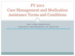 FY 2011 Case Management and Medication Assistance Terms and Conditions