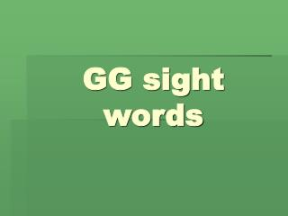 GG sight words