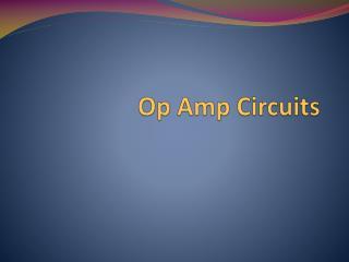Op Amp Circuits