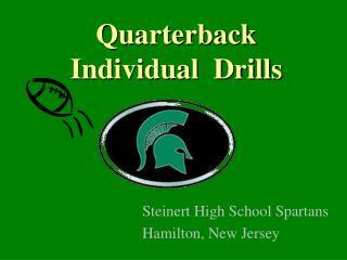 Quarterback Individual  Drills