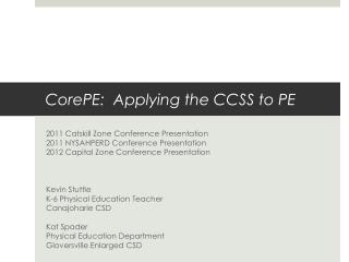 CorePE :  Applying the CCSS to PE