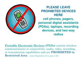 portable electronic devices peds contain wireless communications or connectivity, audio, video, recording, or transmissi