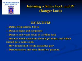 Initiating a Saline Lock and IV  (Ranger Lock)