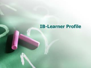 IB-Learner Profile