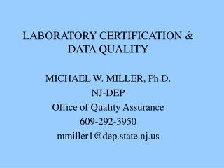 LABORATORY CERTIFICATION & DATA QUALITY
