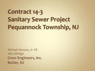 Contract 14-3  Sanitary Sewer Project      Pequannock Township, NJ