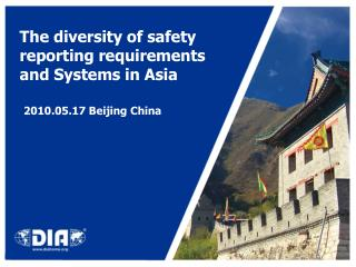 The diversity of safety reporting requirements and Systems in Asia