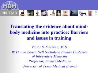 Translating the evidence about mind-body medicine into practice: Barriers and issues in training