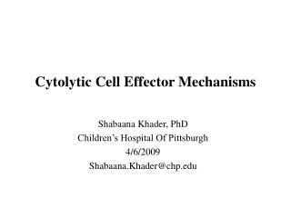 Cytolytic Cell Effector Mechanisms