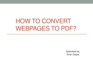 How to convert Webpages to pdf?
