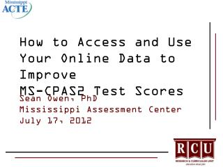 How to Access and Use Your Online Data to Improve  MS-CPAS2  Test  Scores