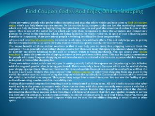 Find Coupon Codes And Enjoy Online Shopping