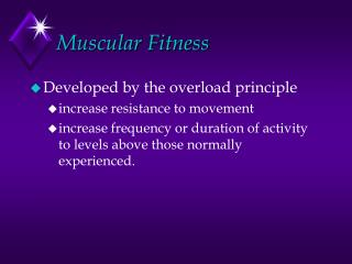 Muscular Fitness