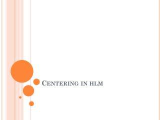 Centering in  hlm