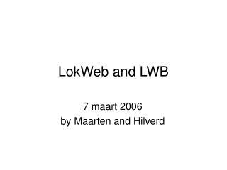 LokWeb and LWB