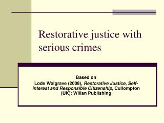 Restorative justice with serious crimes