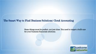 The Smart Way to Find Business Solutions: Cloud Accounting