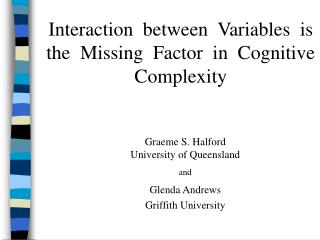 Interaction  between  Variables  is  the  Missing  Factor  in  Cognitive  Complexity