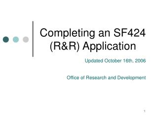 Completing an SF424 (R&R) Application
