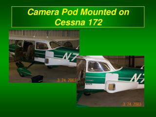 Camera Pod Mounted on Cessna 172