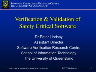 Verification & Validation of  Safety Critical Software