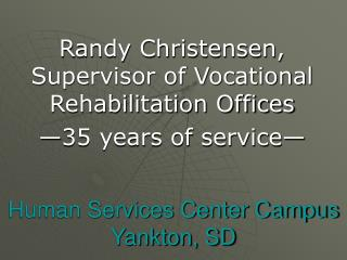 Human Services Center Campus Yankton, SD