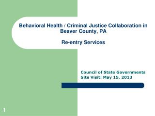 Behavioral Health / Criminal Justice Collaboration in Beaver County, PA Re-entry Services