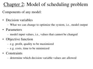 Chapter 2 : Model of scheduling problem
