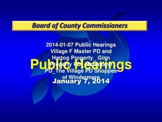 Public  Hearings January 7, 2014