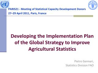 PARIS21 - Meeting of Statistical Capacity Development Donors 27 29 April 2011, Paris, France