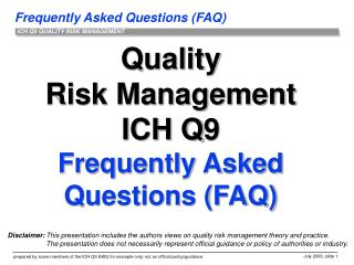 Quality Risk Management ICH Q9 Frequently Asked Questions FAQ
