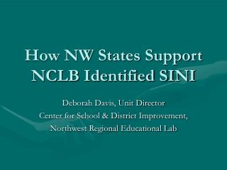 How NW States Support NCLB Identified SINI