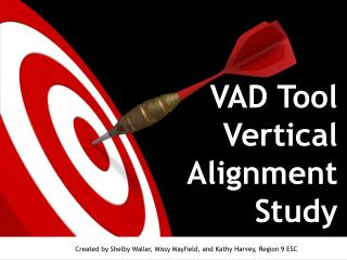 VAD Tool Vertical Alignment Study